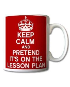 Keep Calm and Pretend Its On The Lesson Plan Red Mug