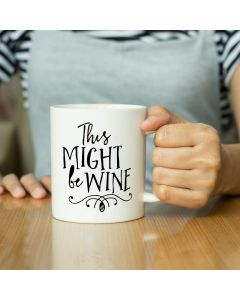 """This Might Be Wine"" Ceramic Mug, White, 11oz"
