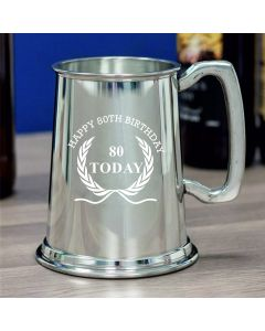 1 Pint Plain Pewter Tankard With Happy 80th Birthday Wreath Design