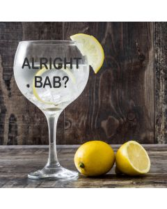 'Alright Bab?' Copa Gin Glass