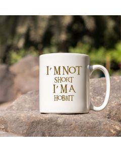 """I'm not short I'm a Hobbit"" Ceramic Mug"