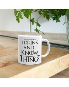 I Drink and I Know Things Game Of Thrones Inspired Ceramic Mug, White, 11oz