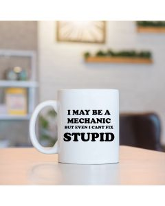 11oz Ceramic Mug With I May be a Mechanic Design