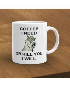 11oz Star Wars Yoda Coffee I need Ceramic Mug