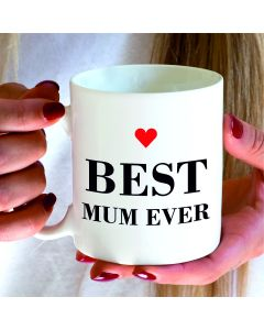 Best Mum Ever Ceramic Mug