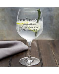 Personalised 'Going on a Gin Hunt' Gin Glass for him