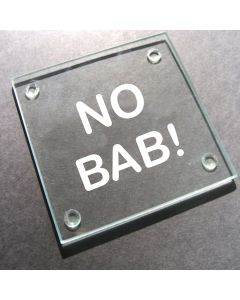'No Bab!' Glass Coaster