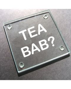 'Tea Bab?' Glass Coaster