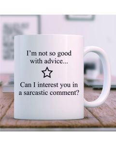 """I'm Not So Good with Advice"" Ceramic Mug, White, 11oz"