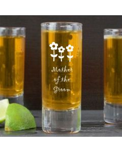 2oz Shot Glass With Mother of the Groom Flowers Design
