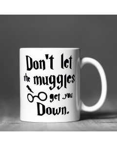 Don't Let The Muggles Get You Down Harry Potter Inspired Ceramic Mug, White, 11oz