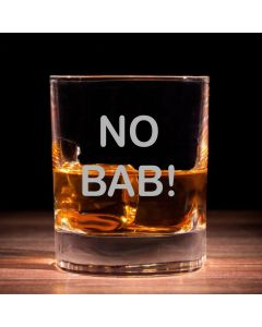 'No Bab!' Traditional Whisky Glass