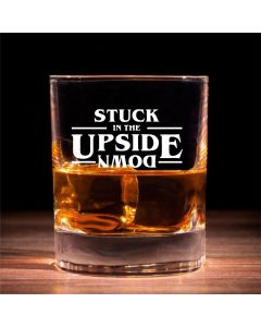 Stuck In The Upside Down Stranger Things Inspired Traditional Whisky Glass