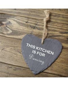 This Kitchen Is For Dancing Engraved Slate Heart - 9cm