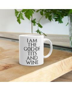 I Am The God Of Tits And Wine Game Of Thrones Inspired Ceramic Mug, White, 11oz