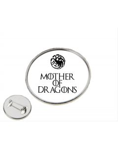 Mother of Dragons Game of Thrones Inspired Pin Badge