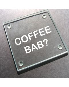 'Coffee Bab?' Glass Coaster