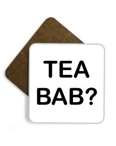 'Tea Bab?' Wooden Glossy Coaster