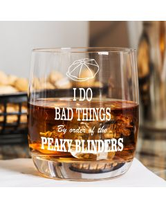 'I do bad things' Peaky Blinders Inspired Curved Whisky Glass