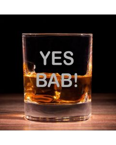 'Yes Bab!' Traditional Whisky Glass